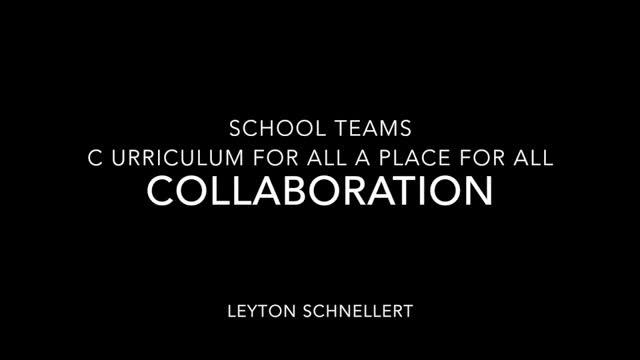 School Teams Leyton Schnellert Collaboration