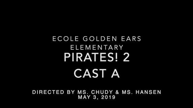 Golden Ears Elementary Pirates 2! Cast A