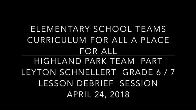 School Teams Highland Park Elementary Leyton Schnellert April 24 Part 3 Lesson Debrief