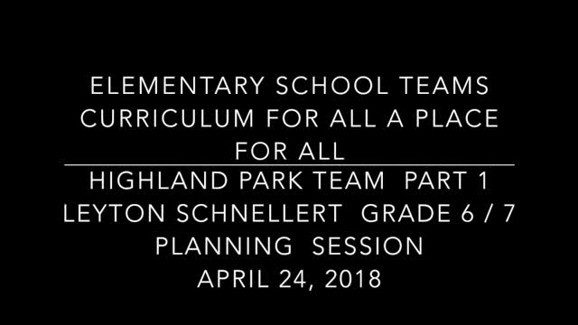 School Teams Highland Park Elementary Leyton Schnellert April 24 Part 1 Lesson Preparation