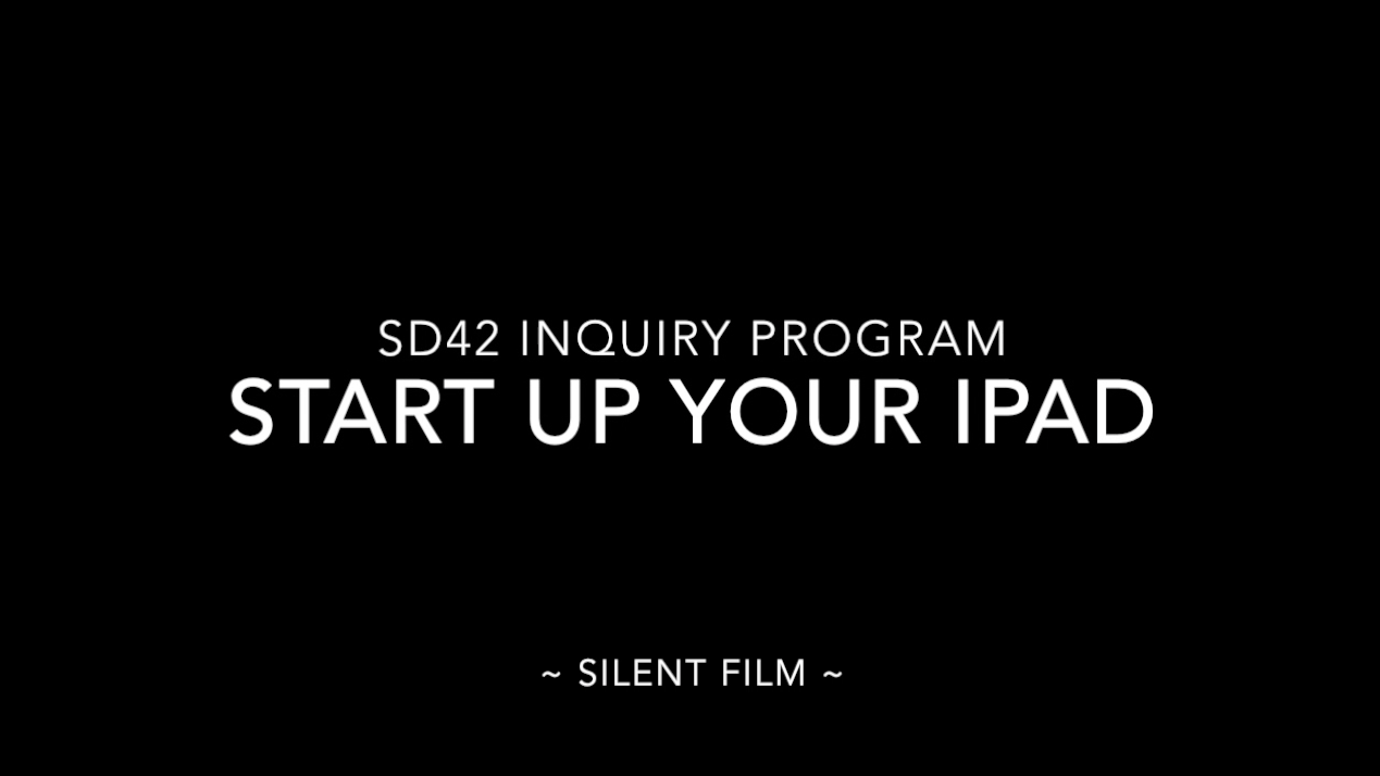 Inquiry Program: How to Start Up Your iPad